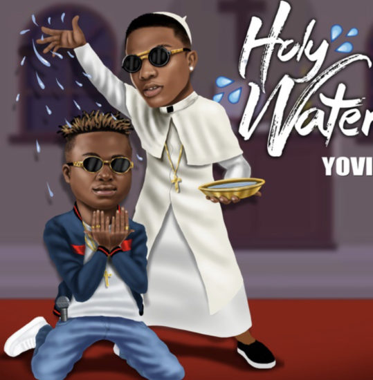 Mp3 Download: Yovi – Holy Water ft. Wizkid