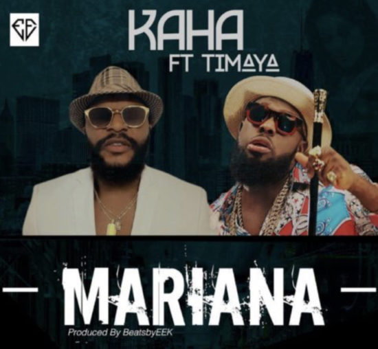 Mp3 Download: Kaha – Mariana ft. Timaya