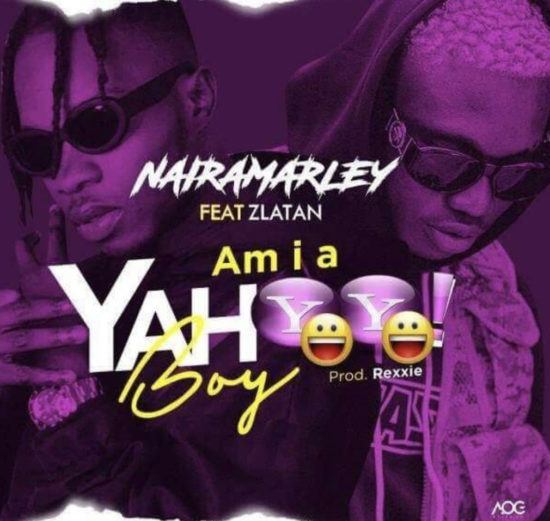 Naira Marley ft. Zlatan - Am I A Yahoo Boy