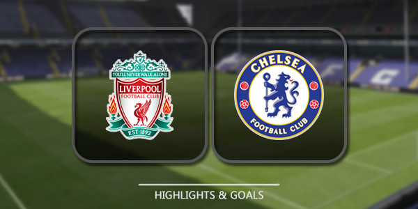 Match Highlights: Liverpool 2-0 Chelsea