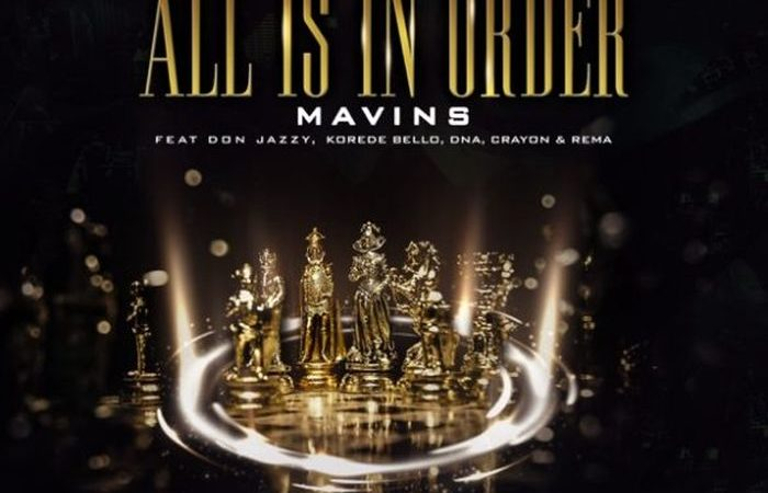 MAVINS - All Is In Order