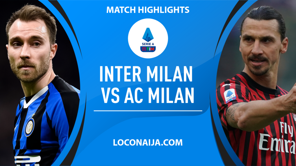 Zlatan and Lukaku shines as Inter Milan Beats AC Milan 4 – 2